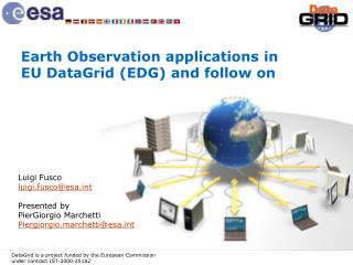 Earth Observation applications in EU DataGrid (EDG) and follow on