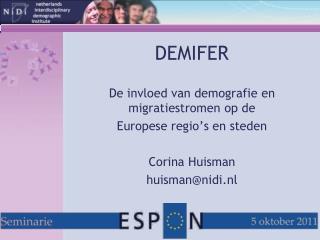 DEMIFER De invloed van demografie en migratiestromen op de  Europese regio's en steden