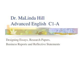 Dr. MaLinda Hill Advanced English  C1-A