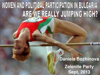 WOMEN AND POLITICAL PARTICIPATION IN BULGARIA