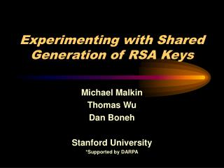 Experimenting with Shared Generation of RSA Keys