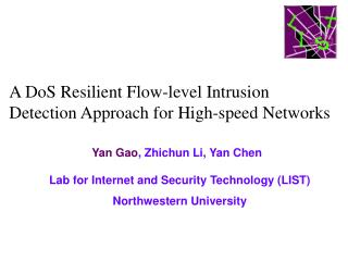 A DoS Resilient Flow-level Intrusion Detection Approach for High-speed Networks