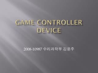 Game Controller  Device