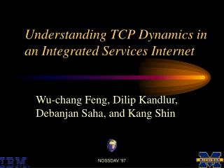 Understanding TCP Dynamics in an Integrated Services Internet