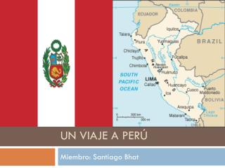 Un viaje a Perú