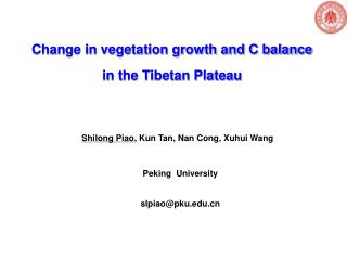 Change in vegetation growth and C balance  in the Tibetan Plateau