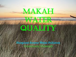 Makah Water Quality