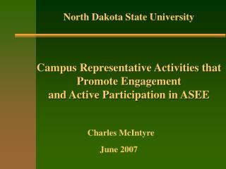 Campus Representative Activities that Promote Engagement and Active Participation in ASEE