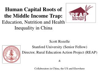 Human Capital Roots of the Middle Income Trap: Education, Nutrition and Health Inequality in China