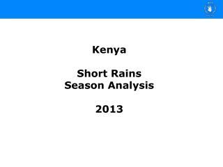 Kenya Short Rains  Season Analysis 2013