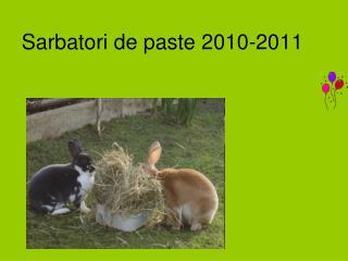 Sarbatori de paste 2010-2011