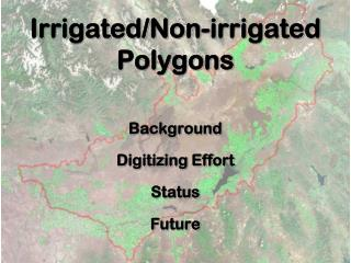 Irrigated/Non-irrigated Polygons