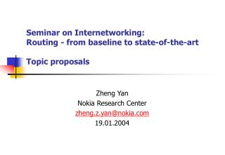Seminar on Internetworking: Routing - from baseline to state-of-the-art Topic proposals