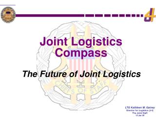 Joint Logistics Compass The Future of Joint Logistics