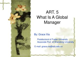 ART. 5 What Is A Global Manager