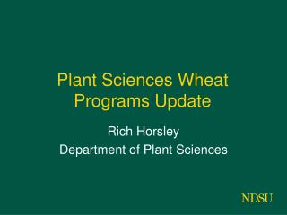 Plant Sciences Wheat Programs Update