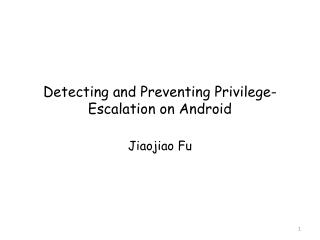 Detecting and Preventing Privilege-Escalation on Android