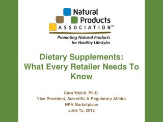 Dietary Supplements:  What Every Retailer Needs To Know