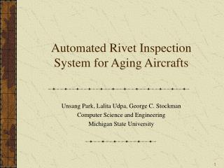Automated Rivet Inspection System for Aging Aircrafts