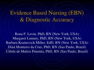 Evidence Based Nursing (EBN) & Diagnostic Accuracy