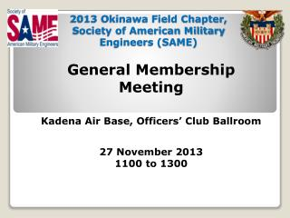 2013 Okinawa Field Chapter, Society of American Military Engineers (SAME)
