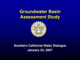Groundwater Basin Assessment Study