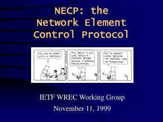 NECP: the Network Element Control Protocol