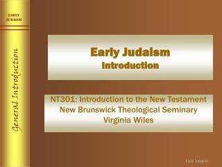 Early Judaism Introduction