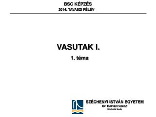 BSC KÉPZÉS  2014.  TAVASZI FÉLÉV