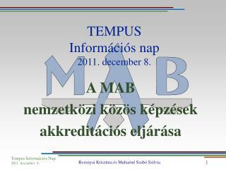 TEMPUS Információs nap 2011. december 8.