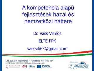 A kompetencia alapú fejlesztések hazai és nemzetközi háttere