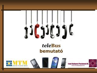 tele Bus bemutat�