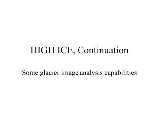 HIGH ICE, Continuation