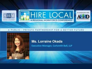 Ms. Lorraine Okada