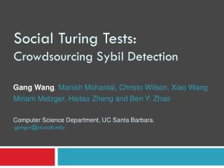 Social Turing Tests: Crowdsourcing Sybil Detection