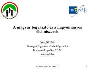 A magyar fogyasztó és a hagyományos élelmiszerek