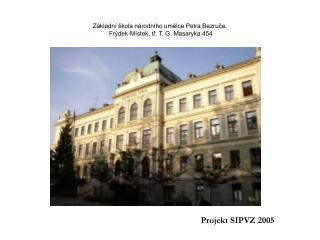 Základní škola národního umělce Petra Bezruče,  Frýdek-Místek, tř. T. G. Masaryka 454