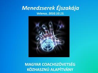 Menedzserek Éjszakája Velence, 2010.10.15.