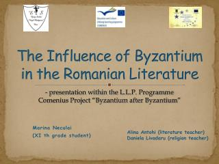 The Influence of Byzantium in the Romanian Literature