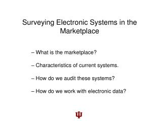 Surveying Electronic Systems in the Marketplace