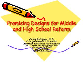 Promising Designs for Middle and High School Reform