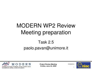 MODERN WP2 Review Meeting preparation