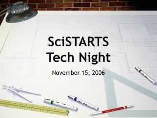 SciSTARTS  Tech Night