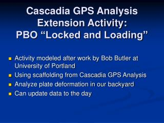 "Cascadia GPS Analysis Extension Activity: PBO ""Locked and Loading"""