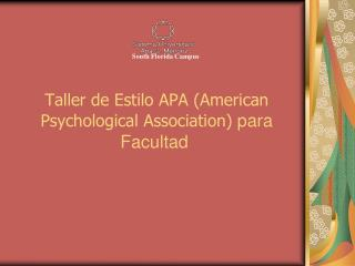 Taller de Estilo APA American Psychological Association para Facultad
