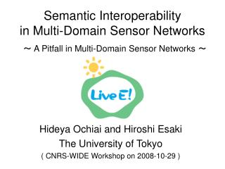 Semantic Interoperability in Multi-Domain Sensor Networks