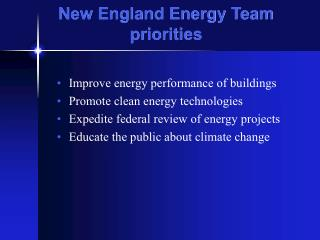 New England Energy Team priorities