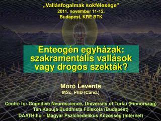 """""""Vallásfogalmak sokfélesége"""" 2011. november 11-12. Budapest, KRE BTK"""