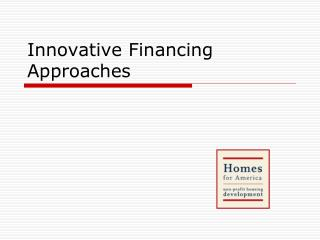 Innovative Financing Approaches