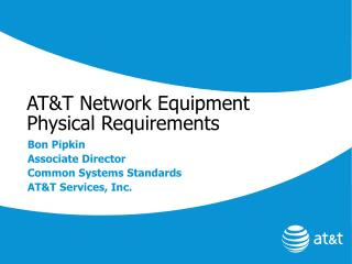 AT&T Network Equipment Physical Requirements